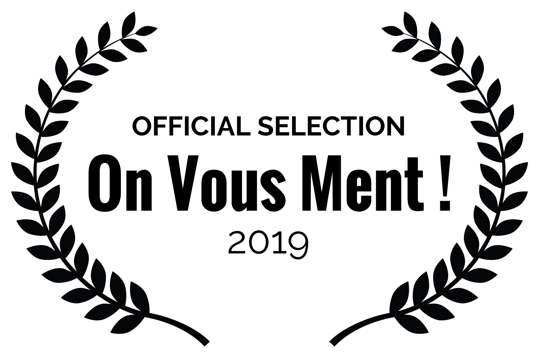 Official Selection | En Vous Ment! 2019