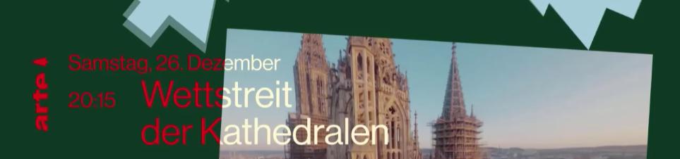 Dokumentation | Wettstreit der Kathedralen